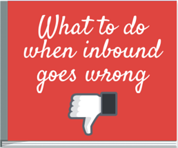 Re-kindling the spark of affection for your inbound marketing strategies is easy when you know the right moves. Learn this moves in our What to Do When Inbound Goes Wrong eBook.