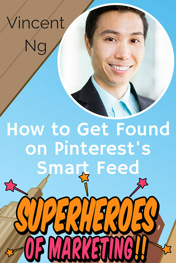 How to Be Found on Pinterest – Vincent Ng Episode 3 http://superheroesofmarekting.com/3
