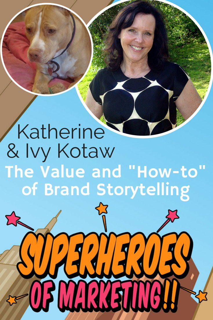 The Value and How-To of Business Storytelling with @KatherineKotaw http://www.overgovideo.com/superheroes-of-marketing-podcast/value-how-to-business-storytelling-katherine-kotaw