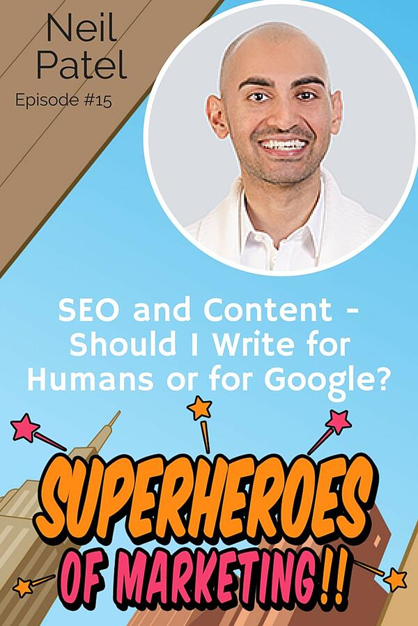 How to Write for Humans without Sacrificing SEO Neil Patel http://www.overgovideo.com/superheroes-of-marketing-podcast/write-humans-seo-neil-patel