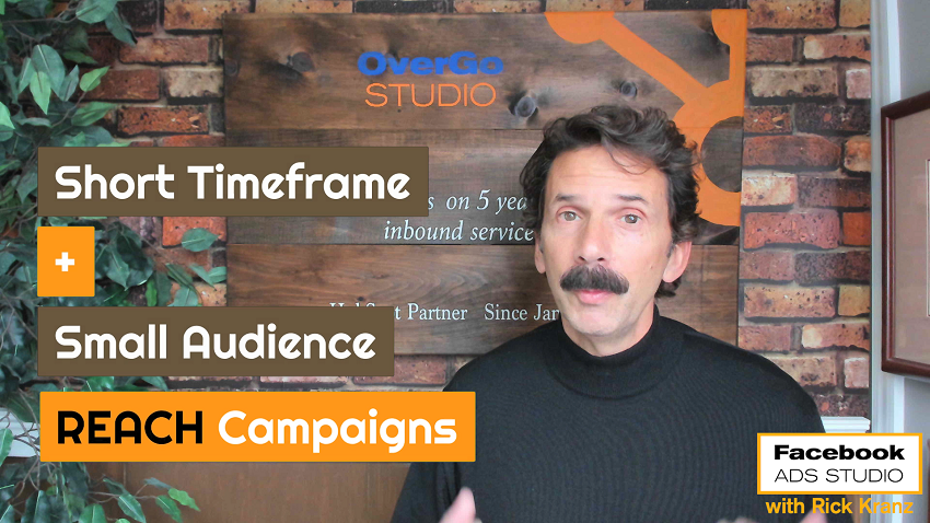 short timeframe small audience facebook reach campaign