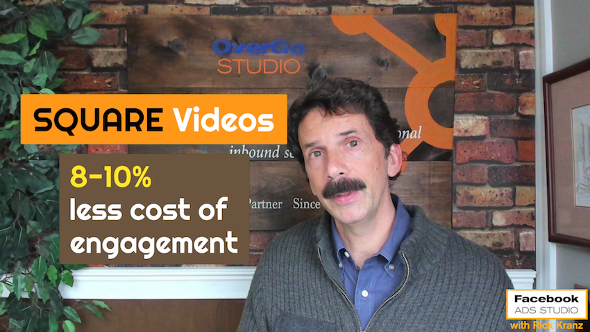 square video for facebook advertising marketing less engagement