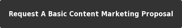 Request A Basic Content Marketing Proposal