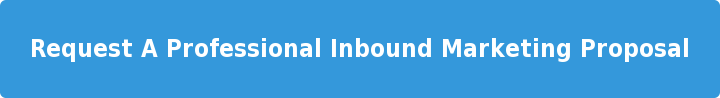 Request A Professional Inbound Marketing Proposal