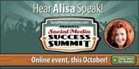Hear Alisa speak at Social Media Examiner's Social Media Success Summit!
